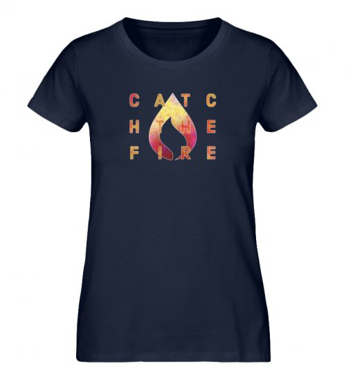 catch the fire - Damen Premium Organic Shirt-6959